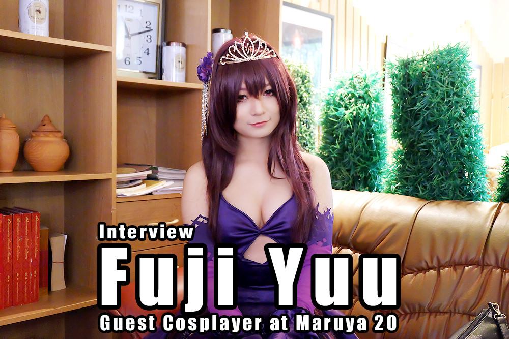 Interview | คุยกับ FujiYuu คอสเพลย์สาวผู้งดงามจากเวียดนามในงาน Maruya #20