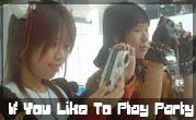 If u love 2 Play Party